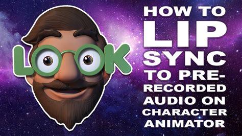 adobe character animator tutorial pre recorded audio lip