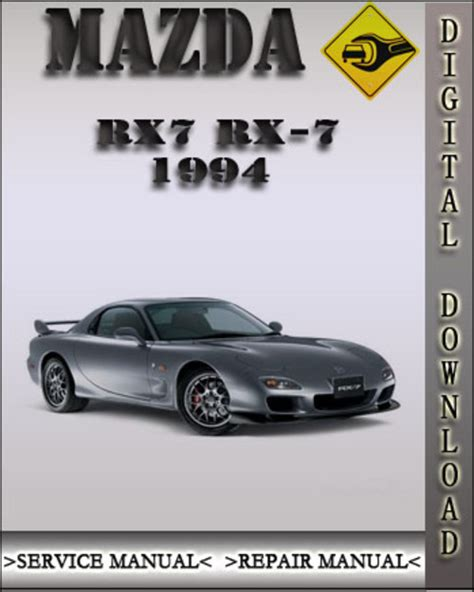book repair manual 1994 mazda rx 7 engine 1994 mazda rx7 rx 7 factory service repair manual download manual