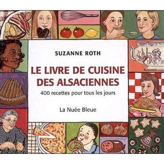 fnac livre de cuisine le livre de cuisine des alsaciennes relié s roth achat livre achat prix fnac