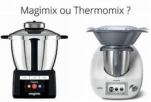 Magimix Cook Expert Ou Thermomix : quel est le meilleur robot cuiseur selon moi magimix ~ Melissatoandfro.com Idées de Décoration