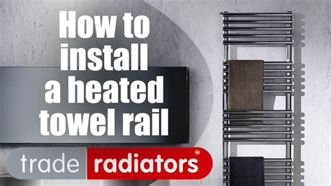 How To Install A Heated Towel Rail  Step By Step Guide By