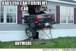 Can't Drive My Car Meme