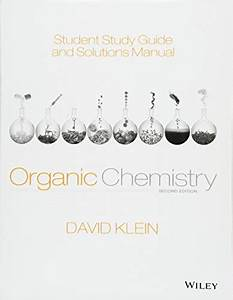 Klein Organic Chemistry Solutions Manual