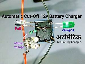 How To Make 12 Volt Automatic Cut Off Battery Charger