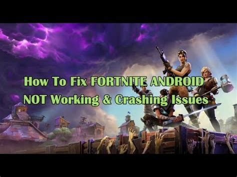 fix fortnite android  working crashing issues