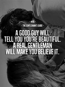 Youre A Gentleman Quotes. QuotesGram