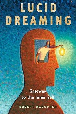 lucid dreaming gateway      robert waggoner reviews discussion bookclubs lists