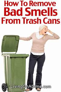 how to remove bad smells from trash cans books and more With how to remove bad smell from house
