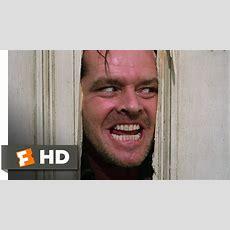 The Shining (1980)  Here's Johnny! Scene (77)  Movieclips Youtube