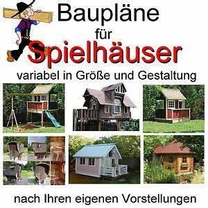Spielhaus Selber Bauen Bauplan : spielhaus baumhaus stelzenhaus bauplan bauplaene s ~ Watch28wear.com Haus und Dekorationen