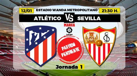 La Liga Santander: Atlético de Madrid - Sevilla: horario y ...