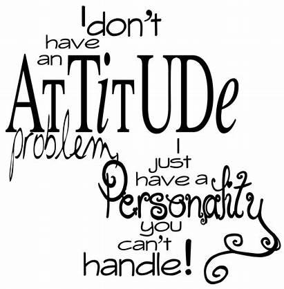 Attitude Quotes Quote Funny Quotesgram