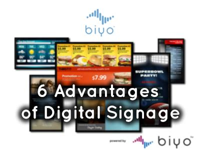 6 Advantages Of Digital Signage Biyo