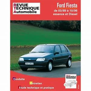 Revue Technique Ford Fiesta Gratuit Pdf : revue technique etai ford fiesta essence et diesel de 90 93 ~ Medecine-chirurgie-esthetiques.com Avis de Voitures