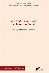 Mille Et Une Pile Catalogue : les mille et une nuits et le r cit oriental en espagne ~ Dailycaller-alerts.com Idées de Décoration
