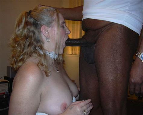 amateur wife interracial nasty bitch will fuck and suck any black i mean it she really likes