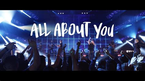 All About You  Official Planetshakers Video Youtube