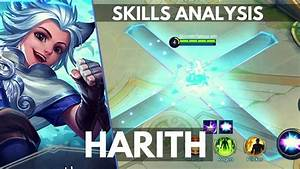 HARITH NEW MAGE HERO SKILL AND ABILITY EXPLAINED