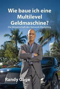 Wie Entferne Ich Klebereste : wie baue ich eine multilevel geldmaschine b cher network marketing ~ Eleganceandgraceweddings.com Haus und Dekorationen