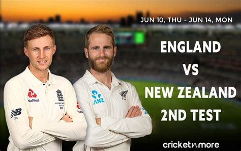 England vs New Zealand, 2nd Test – Prediction, Fantasy XI ...