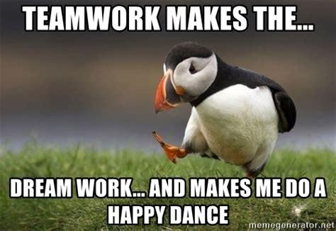 Teamwork Makes The Dreamwork Meme - happy dance meme www pixshark com images galleries with a bite