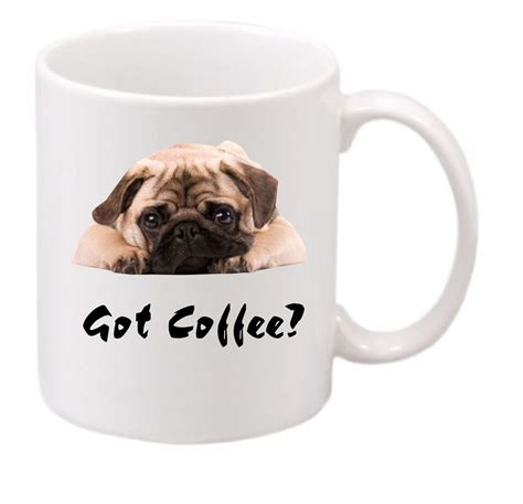 Coffee is a source of caffeine, which in large amounts can be very dangerous to dogs. Pug Got Coffee? #187, funny coffee mug, witty coffee mug ...