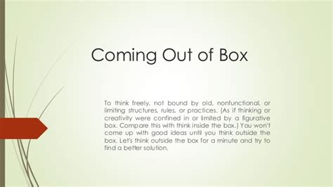 What Does It To Come Out Of The Closet by Coming Out Of Box