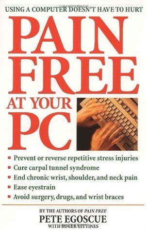 pain    pc   computer doesnt   hurt  pete egoscue