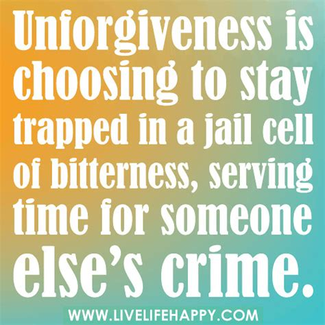 unforgiveness  choosing  stay trapped   jail cell