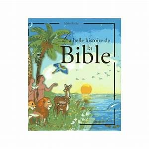 La Belle Histoire : ma t roche la belle histoire de la bible livres en ~ Melissatoandfro.com Idées de Décoration