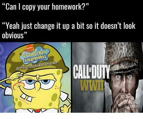 Spongebob Homework Meme - can i copy your homework yeah just change it up a bit so it doesn t look obvious spongebob