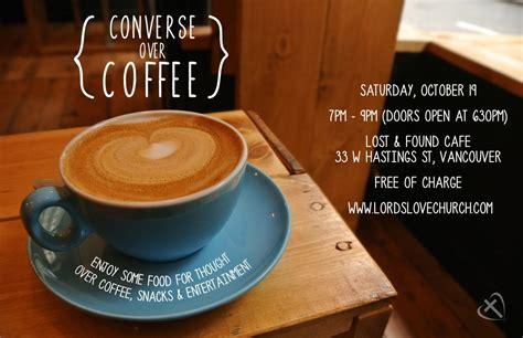 coffeehouse  converse  coffee lords love church