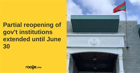 Partial reopening of gov't institutions extended until June 30