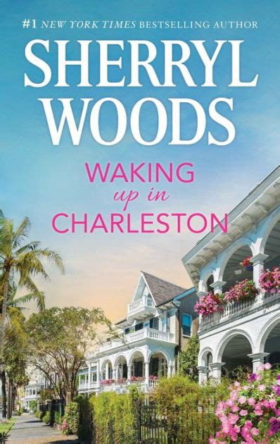 Barnes And Noble Charleston by Waking Up In Charleston Charleston Trilogy 3 By Sherryl