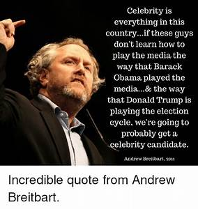 25+ Best Memes ... Andrew Breitbart Famous Quotes