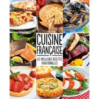 fnac livres cuisine cuisine française meilleures recettes traditionnelles broché collectif achat livre achat