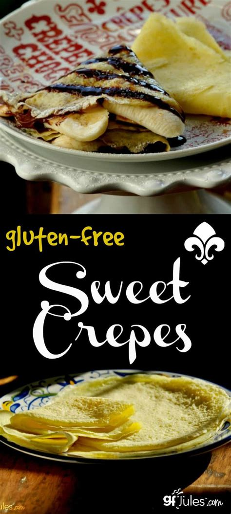 Gluten Free Crêpes Recipe (sweet)  Gluten Free Recipes
