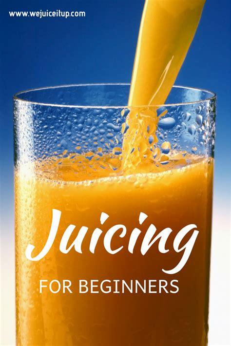 recipes juice beginners juicing smoothie