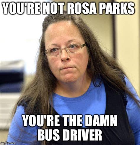 Rosa Parks Meme - image tagged in kim davis imgflip