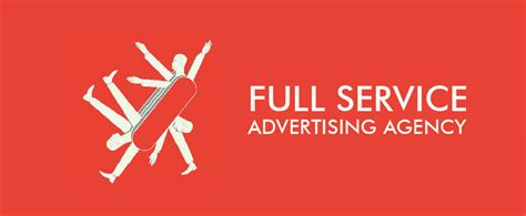 Advertising Companies by Service Ad Agencies Advantages