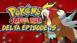 Pokémon Omega Ruby and Alpha Sapphire Delta Episode! #15 ...