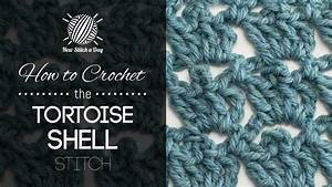 The Tortoise Shell Stitch    Crochet Stitch  113
