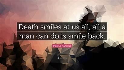 Death Smile Marcus Aurelius Smiles Quotes Quote