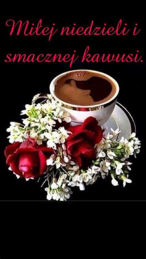 milej niedzieli mieta dzien dobry czas na kawe