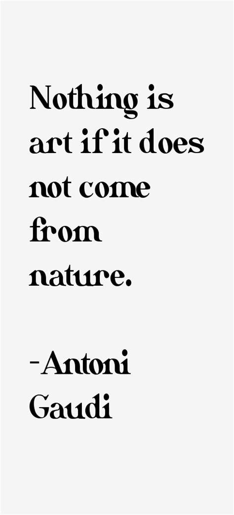 Antoni Gaudi Quotes & Sayings