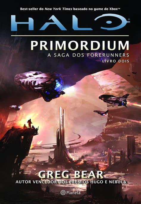 A Saga Do Forerunners  Halo Primordium, O Segundo Volume