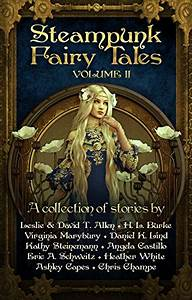 Steampunk Fairy Tales Anthology