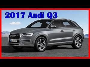 Audi Umweltprämie 2017 : 2017 audi q3 picture gallery youtube ~ Jslefanu.com Haus und Dekorationen