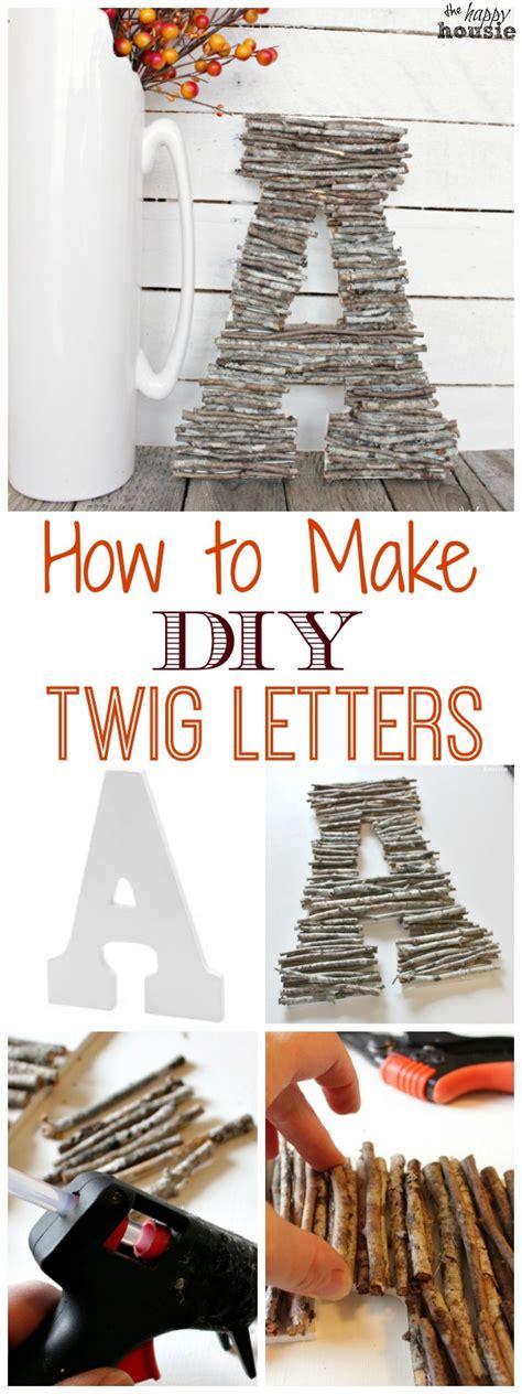 diy twig letters   item challenge  happy housie