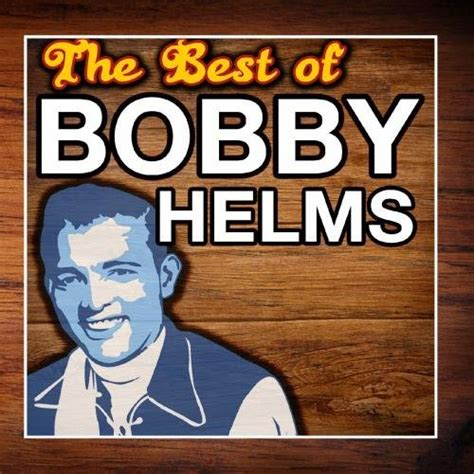 bobby helms died 187 died on this date june 19 1997 bobby helms had hit